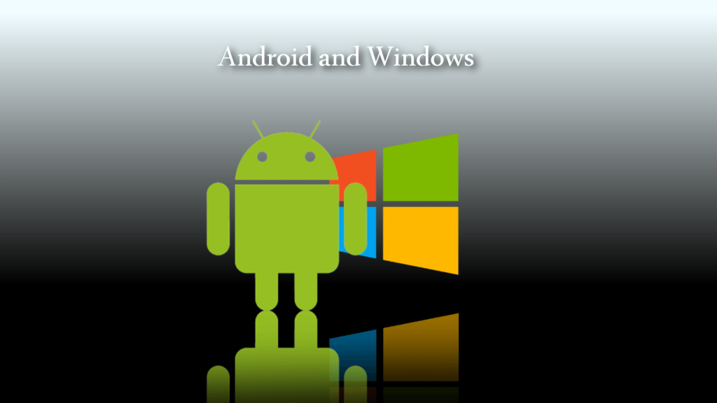 Windows и Android